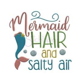 Mermaid Hair and Salty Air Embroidery Design