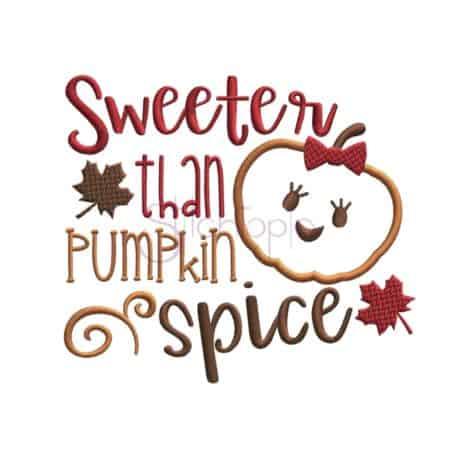 Sttichtopia Sweeter Than Pumpkin Spice Applique Design