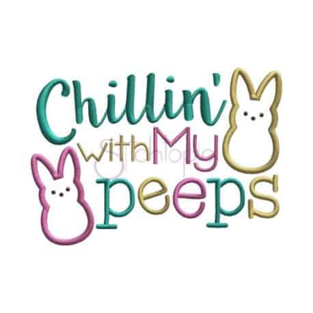 Stitchtopia Chillin With My Peeps Applique Design