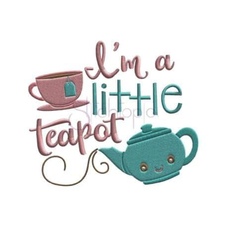 Stitchtopia I'm a Little Teapot Embroidery Design