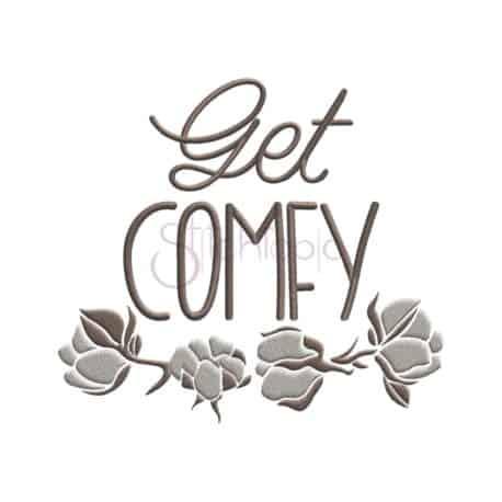 Stitchtopia & HoneybeeSVG Get Comfy Embroidery Design