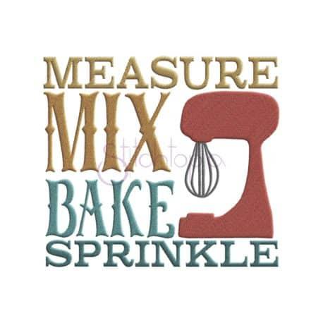 measure mix bake sprinkle machine embroidery design