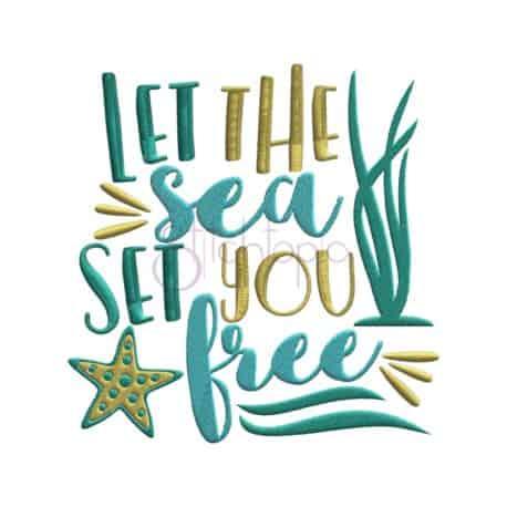 Stitchtopia Let the Sea Set You Free Embroidery Design