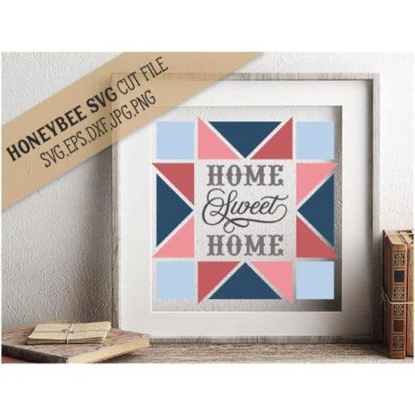 HoneybeeSVG Home Sweet Home Barn Quilt SVG Cut File