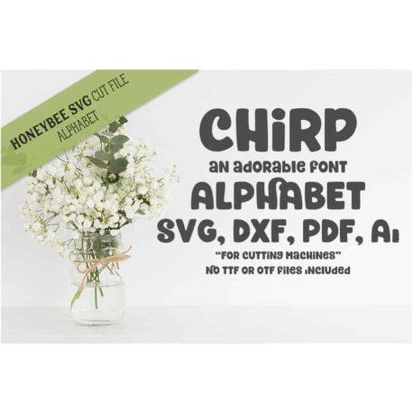 Honeybee SVG Chirp Alphabet SVG Cut Files