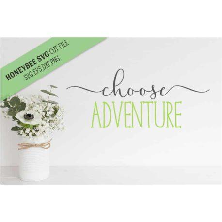 HoneybeeSVG Choose Adventure SVG Cut File