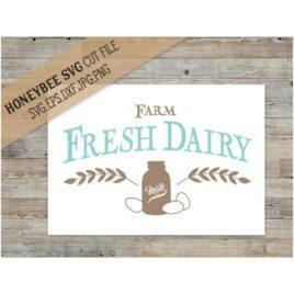 Farm Fresh Dairy SVG Cut File