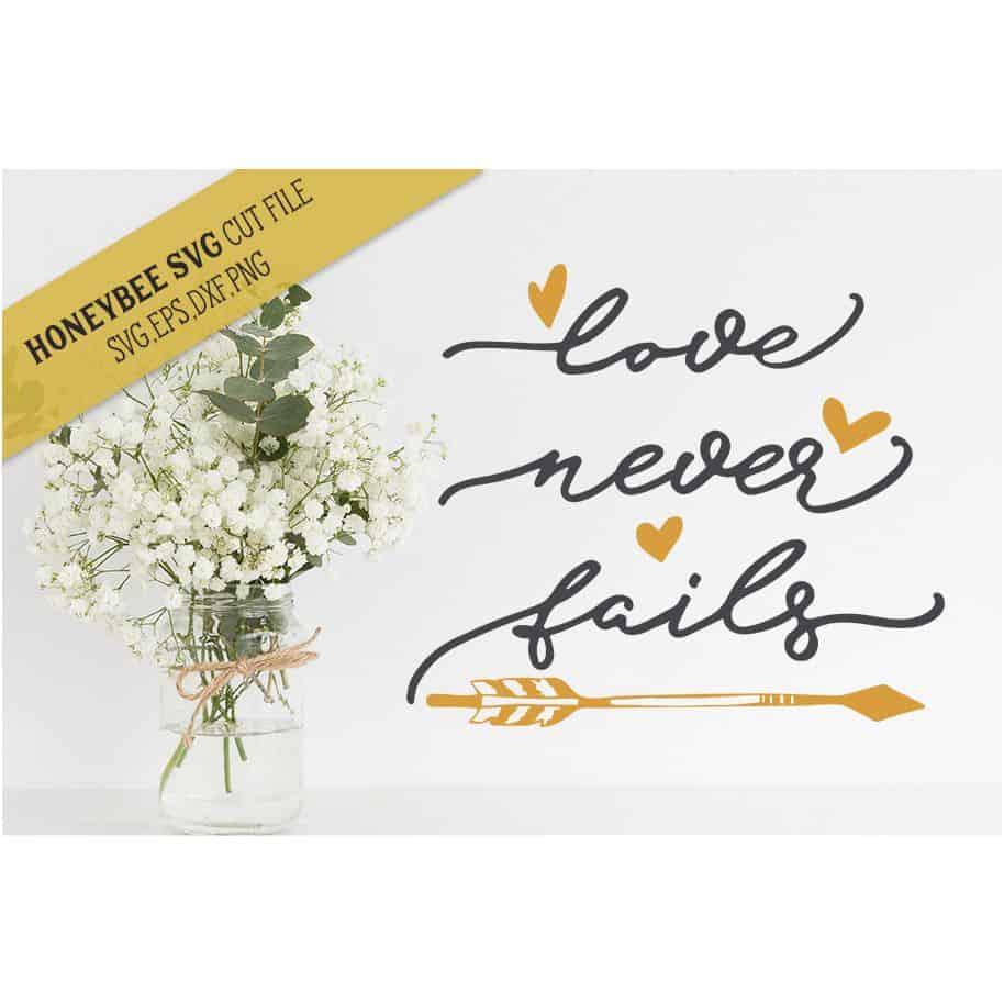 Love Never Fails Svg Cut File Stitchtopia