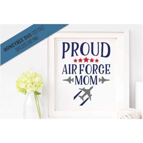 HoneybeeSVG Proud Air Force Mom SVG Cut File