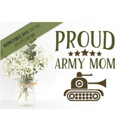 HoneybeeSVG Proud Army Mom SVG Cut File