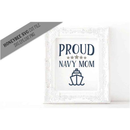 HoneybeeSVG Proud Navy Mom SVG Cut File