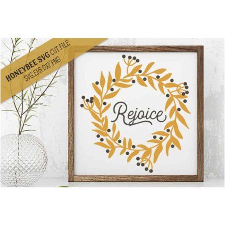 HoneybeeSVG Rejoice Wreath SVG Cut File