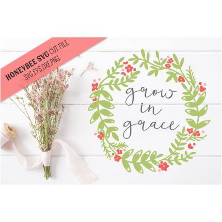 HoneybeeSVG Grow in Grace SVG Cut File