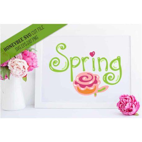 HoneybeeSVG Spring Hand Lettered SVG Cut File