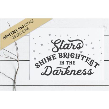 HoneybeeSVG Stars Shine Brightest SVG Cut File