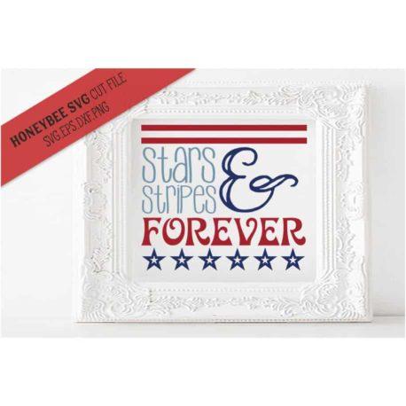 HoneybeeSVG Stars & Stripes Forever SVG Cut File