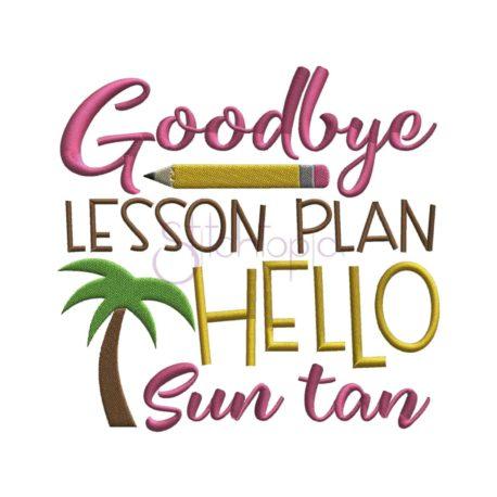 Stitchtopia Goodbye Lesson Plan Hello Sun Tan Embroidery Design