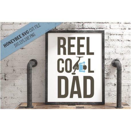 HoneybeeSVG Reel Cool Dad SVG Cut File