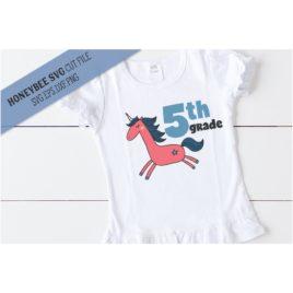 Fifth Grade Unicorn SVG Cut File