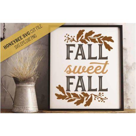 HoneybeeSVG Fall Sweet Fall SVG Cut File