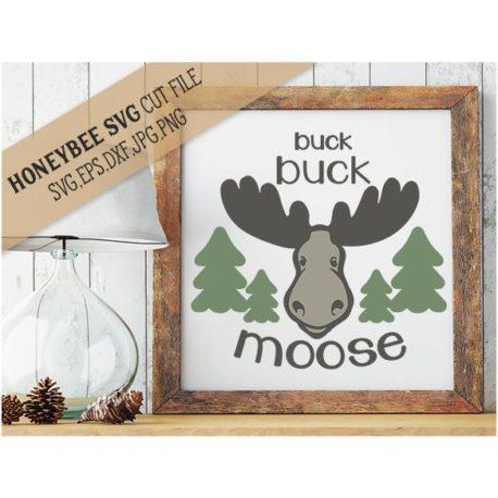 HoneybeeSVG Buck Buck Moose SVG Cut File