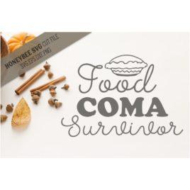 Food Coma Survivor SVG Cut File