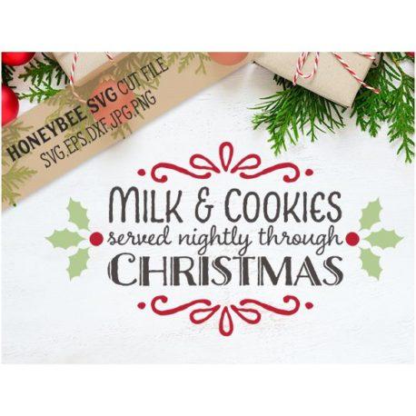 HoneybeeSVG Milk And Cookies Served Nightly SVG Cut File