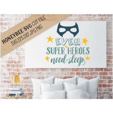 Stitchtopia Honeybee SVG Even Super Heroes Need Sleep SVG Cut File