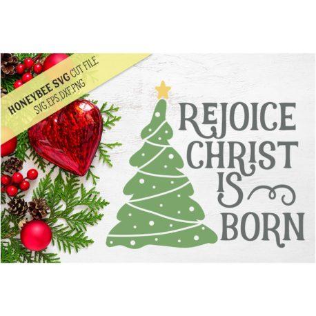 Stitchtopia HoneybeeSVG Rejoice Christ Is Born SVG Cut File