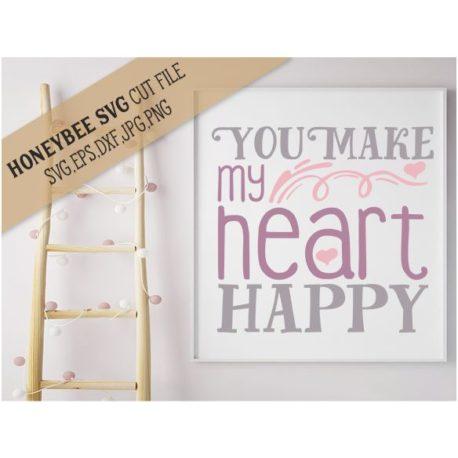 Stitchtopia HoneybeeSVG You Make My Heart Happy SVG Cut File