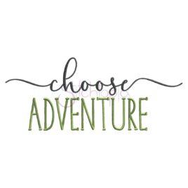 Choose Adventure Embroidery Design