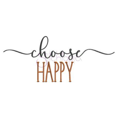 Stitchtopia Choose Happy Embroidery Design