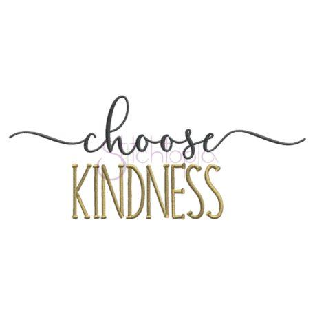 Stitchtopia Choose Kindness Embroidery Design