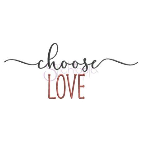 Stitchtopia Choose Love Embroidery Design