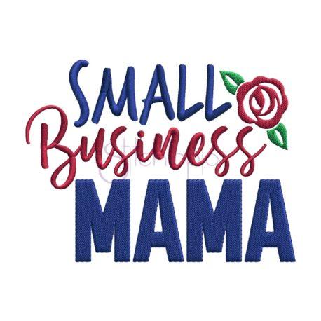 Stitchtopia Small Business Mama Embroidery Design