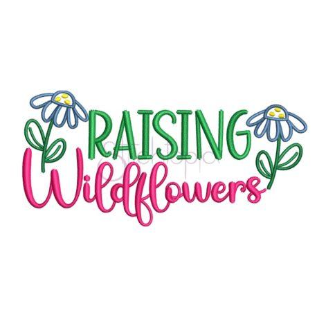 Stitchtopia Raising Wildflowers Embroidery Design