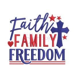 Faith Family Freedom Embroidery Design