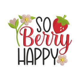 So Berry Happy Embroidery Design
