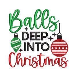 Balls Deep Into Christmas Embroidery Design
