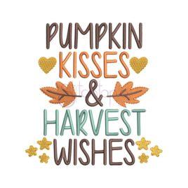 Pumpkin Kisses & Harvest Wishes Embroidery Design